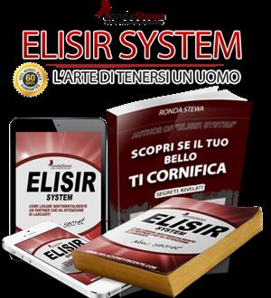 Elisir System - L'arte Di Non Perdere Un Uomo